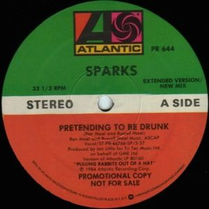 Sparks Pretending to be Drunk 1983 dj remix 12""